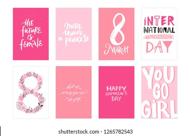 THE FUTURE IS FEMALE, MORE THAN A PRINCESS, 8 MARCH, INTERNATIONAL WOMEN'S DAY, INSPIRE, HAPPY WOMEN'S DAY, YOU GO GIRL. GREETING HOLIDAY HAND LETTERING