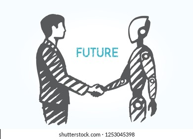 Future, technology, business conceptual art sketch. The robot shakes hands with humans. Vector hand drawn illustration.