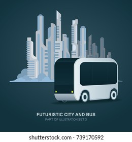 Futuristic city and bus. Vector illustration. Flat design.