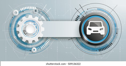 Futuristic gear wheel with car and electronic schematicon with banner on the gray background. Eps 10 vector file.