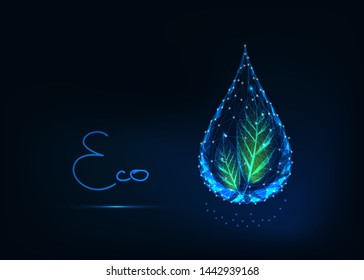 Futuristic glowing transparent low polygonal water drop with green leaves and text eco isolated on dark blue background. Ecology, environment care concept. Modern wireframe design vector illustration.
