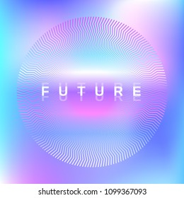 Futuristic holographic neon background in 80s retro style. Vector cosmic iridescent poster with a zig zag gradient texture circle.