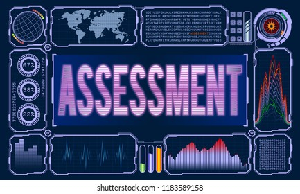 Futuristic User Interface With the Word Assessment. Vector illustration for your design