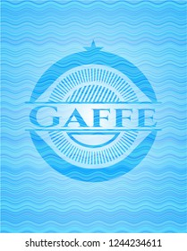 Gaffe water badge.