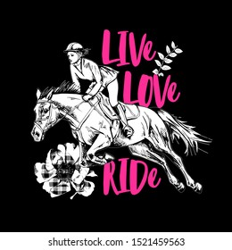 The Galloping beautiful horse, rider and checkered flower. Life, Love, Ride - lettering quote. Romantic card, t-shirt composition, hand drawn style print. Vector illustration.