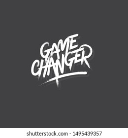 Game Changer Brush lettering Grunge