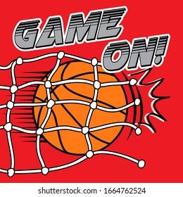 GAME ON, BASKETBALL, SLOGAN PRINT VECTOR