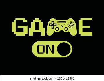 Game on, hand drawn artwork, typography graphic design, for t-shirt prints, vector illustration