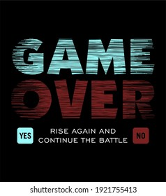 GAME OVER design typography,  Grunge background vector design text illustration, sign, t shirt graphics, print.