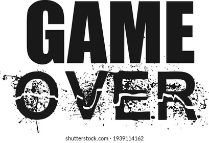 Game over, Positive Word design for print  or use as poster, card, flyer or T Shirt