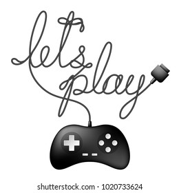 Gamepad or joypad black color and let's play text made from cable design illustration isolated on white background, with copy space