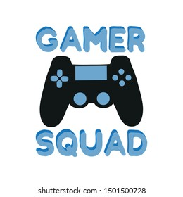 Gamer Squad text with black controller. Good for textile, t-shirt, banner ,poster, print on gift.