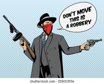 Gangster with gun robbery pop art retro style  vector illustration. Comic book imitation