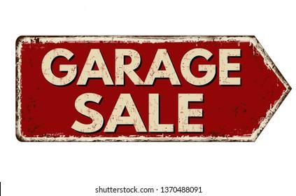 Garage sale vintage rusty metal sign on a white background, vector illustration