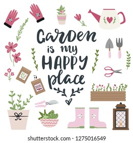Garden is my happy place lettering phrase and gardening equipment collection. Garden elements: flower, grass, leaves, boots, pitchfork, spade, seeds, watering can, gloves
