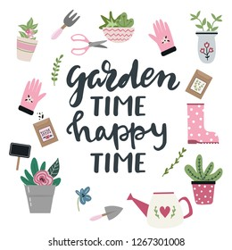 Garden time, happy time lettering. Set of tools for gardening in cute hand drawn style. Garden elements: wheelbarrow, spade, watering can, flowers, garden gloves, flowerpots, grass and leaves.
