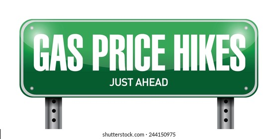 gas prices hikes street sign illustration design over a white background