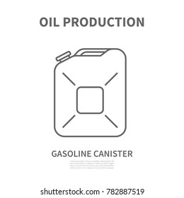 Gasoline canister icon.Gasoline canister icon. Linear logotype or sign for oil producing company. Vector illustration