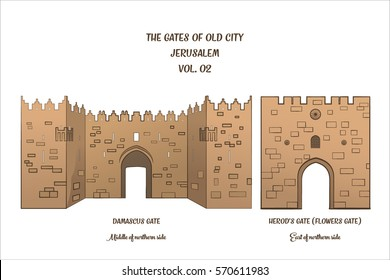 The gates of the Old City of Jerusalem, Damascus Gate and Herod's Gate or Shechem gate and Flowers Gate. Vector illustration