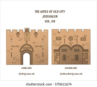 The gates of the Old City of Jerusalem, Lion Gate and Golden Gate or Gate of Mercy. Vector illustration