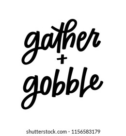 Gather and Gobble