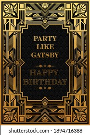 Gatsby birthday greetings template Art deco geometric vintage frame can be used for invitation, congratulation great gatsby party themes elements gold and  Copper color with craft style on background.