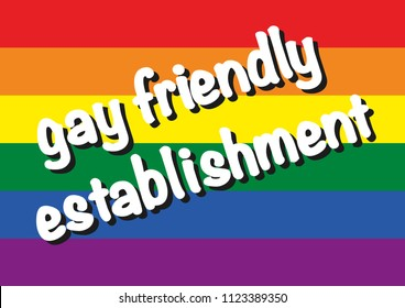 Gay friendly establishment. Vector background with gay flag. Madrid gay pride day