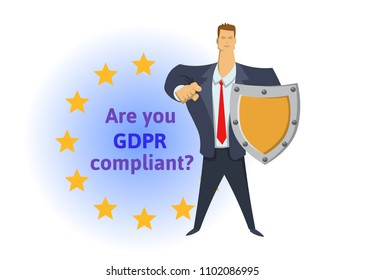 GDPR compliance. General Data Protection Regulation. Businessman with a shield pointing out a question in front of EU stars. Are you compliant. Flat vector illustration. Isolated on white background.
