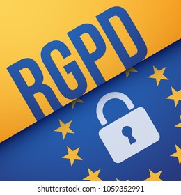 GDPR, General Data Protection Regulation, in French : RGPD