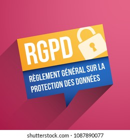 GDPR, General Data Protection Regulation, in French