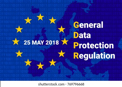 GDPR - General Data Protection Regulation. EU map and flag. Data 25 may 2018 Vector illustration
