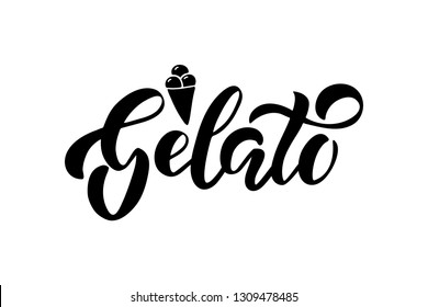 Gelato - hand drawn text. Brush lettering. Template for cafe, menu. Design for logo, banner, stamp, badge, emblem, label. Vector illustration isolated on white background.