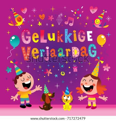 Gelukkige Verjaardag Dutch Holland Netherlands Happy Stock Vector