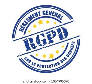 General Data Protection Regulation (GDPR) in France - Reglement General sur la protection des donnees