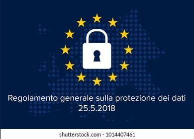 General data protection regulation italian mutation: Regolamento generale sulla protezione dei dati
