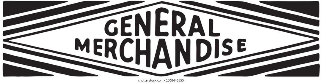 General Merchandise - Retro Ad Art Banner
