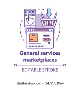 General services marketplaces concept icon. On demand economy, e commerce idea thin line illustration. Smartphone, browser window and shopping basket vector isolated outline drawing. Editable stroke