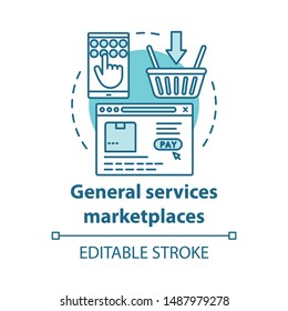General services marketplaces service concept icon. On demand economy, e commerce idea thin line illustration. Smartphone, browser window and basket vector isolated outline drawing. Editable stroke