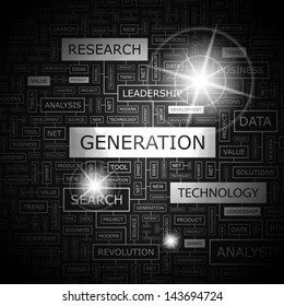 GENERATION. Word cloud concept illustration.