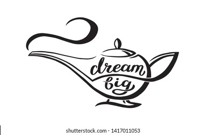 Genie lamp with unique hand written quote - dream big, Lettering composition. Vector Illustration with magic object from arabian fairy tale.