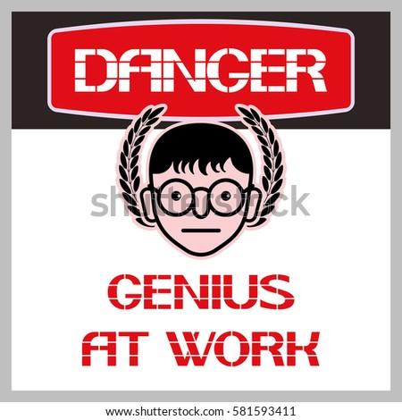 genius work sign humorous poster characterized stock vector royalty