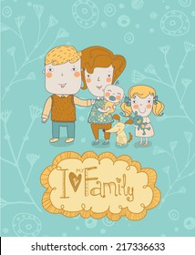 Gentle card with mother, father, daughter, son and dog in vector with text I Love my Family poster design.
