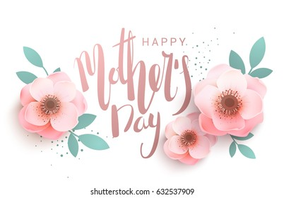 Gentle inscription of the lettering Happy Mother's Day. Hipster greeting card with flowers.