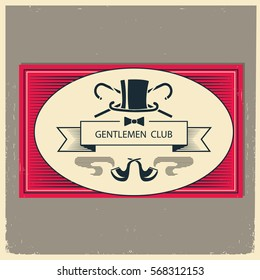 Gentleman club logo illustration.Vintage men's club card with text and vintage top hat and pipes