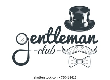 Gentleman club vector vintage emblem, label, badge and logo in monochrome style on white background