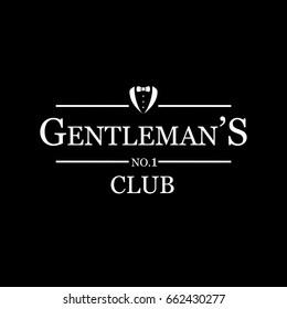 Gentleman's club -vintage, stylish, black and white sign.