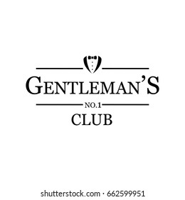 Gentleman's club -vintage, stylish, black and white sign. Vector art.
