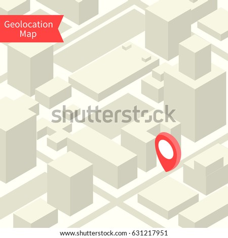 Geolocation map with buildings and roads. Minimalistic navigation map. Location with pin pointer. Isometric vector illustration of part some city or town.