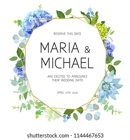 Geometric botanical vector design frame. Blue and green hydrangea, succulent, eucalyptus, wildflowers, various plants and herbs. Natural spring wedding card. Gold line art. All elements are isolated.