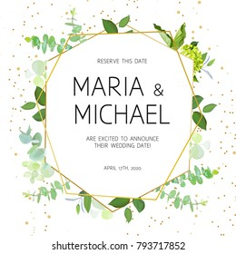 Geometric botanical vector design frame. Baby blue eucalyptus, green hydrangea, wildflowers, various plants, leaves and herbs. Natural spring wedding card. Gold line art. All elements are isolated.